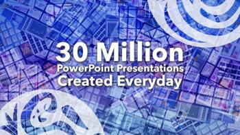 30 Million PowerPoint Presentations?