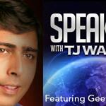 Geetesh, Interviewed by TJ Walker