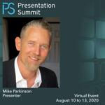 Presentation Summit 2020: Conversation with Mike Parkinson