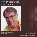 Presentation Summit 2020: Conversation with Ric Bretschneider