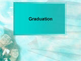 Graduation PowerPoint Presentation