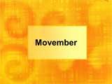 Movember PowerPoint Presentation