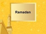 Ramadan (Ramazan) PowerPoint Presentation