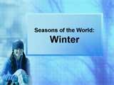 Seasons of the World: Winter