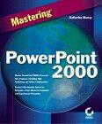Mastering PowerPoint 2000