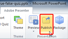 Publish button within the Presentation group
