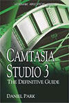 Camtasia Studio: The Definitive Guide