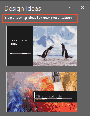Stop showing ideas for new presentations