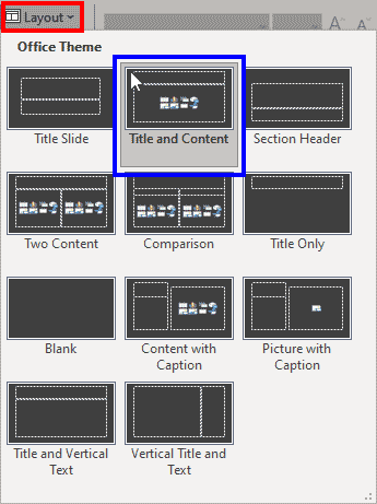 Choose a slide layout that includes a content placeholder