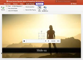 Sound Across Specific Slides in PowerPoint 2016 for Mac