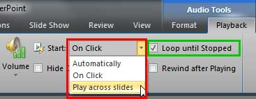 Play across slides option and Loop until Stopped checkbox selected
