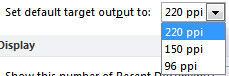 Default target output drop-down list