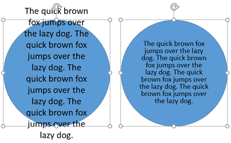 Text within the shape with Do not Autofit option and Shrink text on overflow option