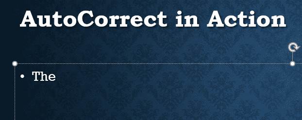 After AutoCorrect in PowerPoint 365