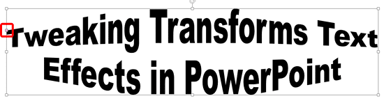 Text with Transform preset effect applied