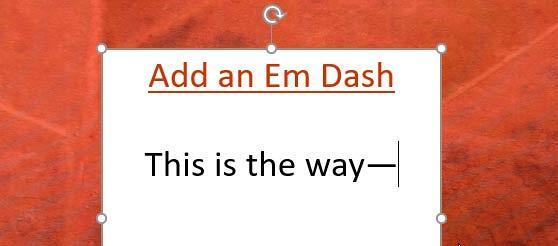 Add an em dash