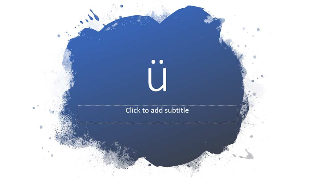 Paste the u umlaut character in PowerPoint