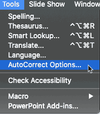 AutoCorrect Options in the Tools menu