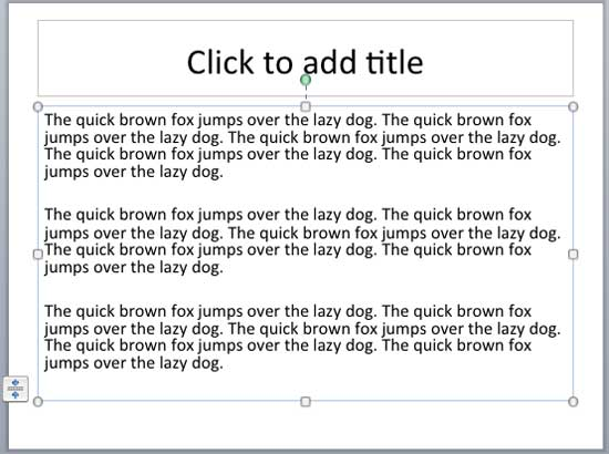 """""""The quick brown fox jumps over the lazy dog"""" dummy text inserted in the selected text placeholder"""