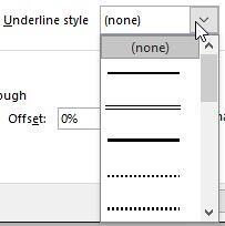 Underline style drop-down list