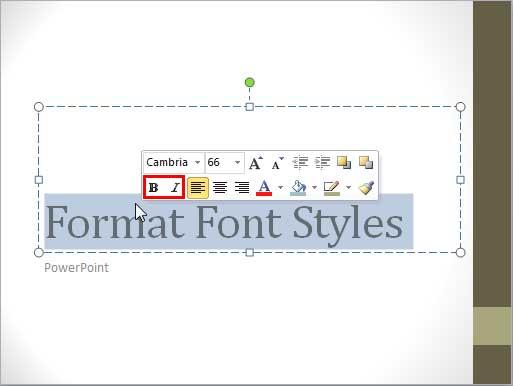 Bold and Italic options within Mini Toolbar
