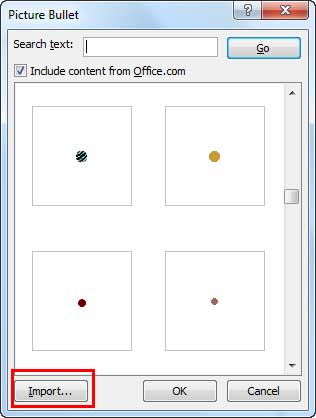 Import button within the Picture Bullet dialog box