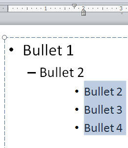 Selected bulleted paragraphs repositioned rightwards