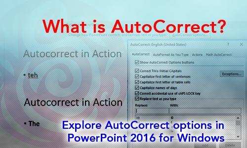 AutoCorrect in PowerPoint 2016 for Windows