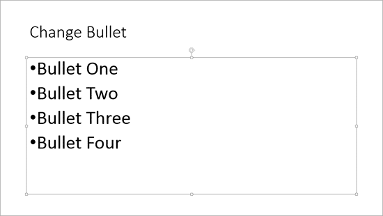Entire placeholder with bulleted text selected