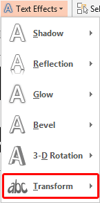 Transform option within Text Effects drop-down gallery