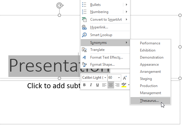 Right-click and access the Thesaurus