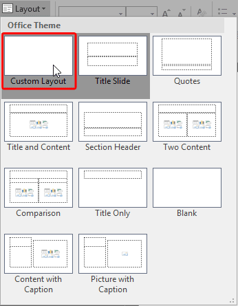 New Slide Layout within Layout drop-down menu
