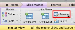 Rename button within the Slide Master tab