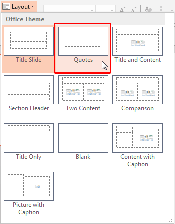 Quotes Layout within Layout drop-down gallery