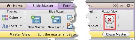 Close button within Slide Master tab