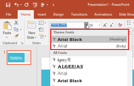 Changed Heading and Body fonts being displayed within the Fonts drop-down gallery